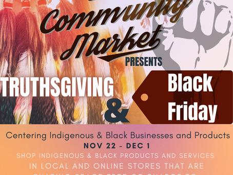 The Community Market Brings Truthsgiving