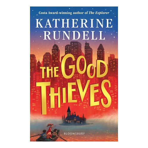 The Good Thieves -Katherine Rundell