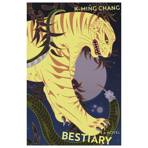 Bestiary -K-Ming Chang