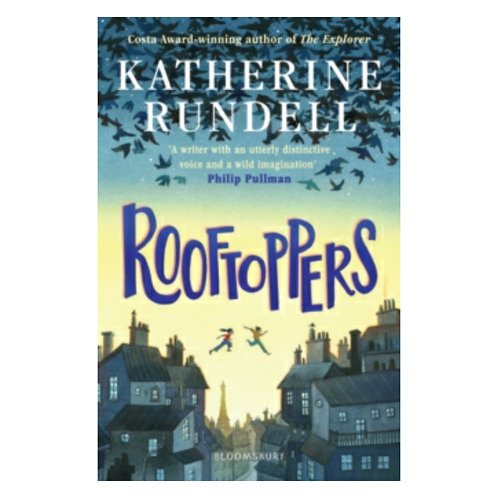 Rooftoppers -Katherine Rundell& Marie-Alice Harel
