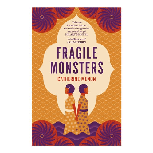 Fragile Monsters - Catherine Menon