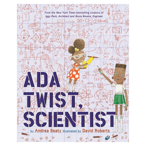 Ada Twist, Scientist - Andrea Beaty & David Robert