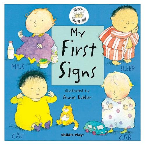 My First Signs : BSL (British Sign Language)