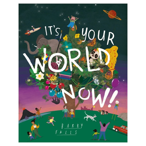 It's Your World Now! - Barry Falls