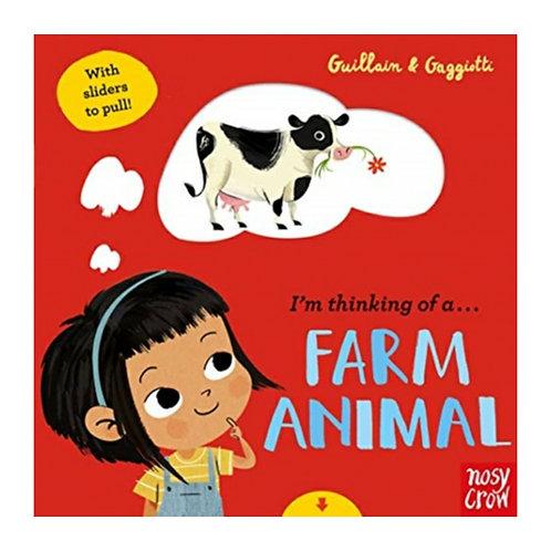 I'm Thinking of a Farm Animal - Adam and Charlotte Guillain & Lucia Gaggiotti