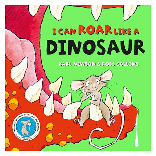 I can roar like a Dinosaur - Karl Newson & Ross Collins