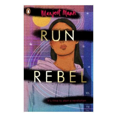 Run, Rebel - Manjeet Mann