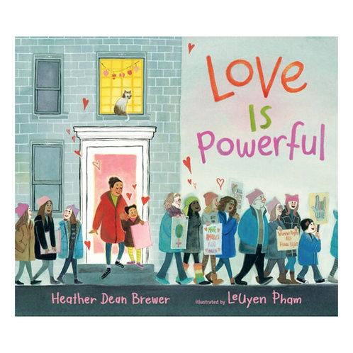 Love Is Powerful - Heather Dean Brewer