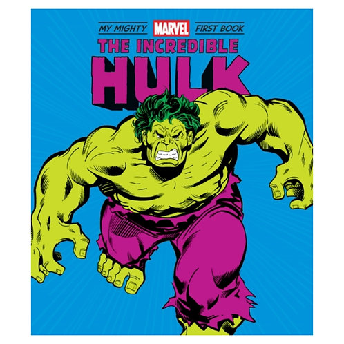 The Incredible Hulk : My Mighty Marvel First Book