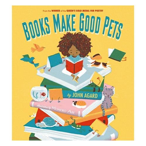 Books Make Good Pets - John Agard