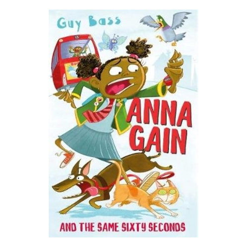 Anna Gain and the Same Sixty Seconds - Guy Bass