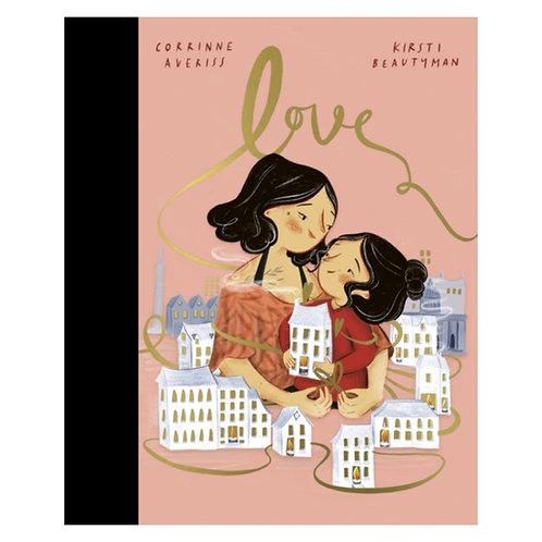 Love - Corrinne Averiss & Kirsti Beautyman