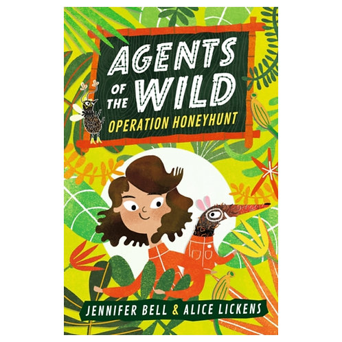 Agents of the Wild: Operation Honeyhunt - Jennifer Bell