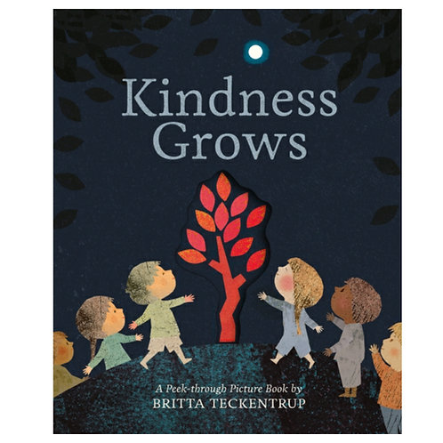 Kindness Grows - Britta Teckentrup
