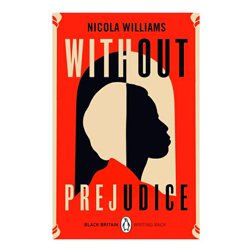 Without Prejudice : Black Britain: Writing Back - Nicola Williams