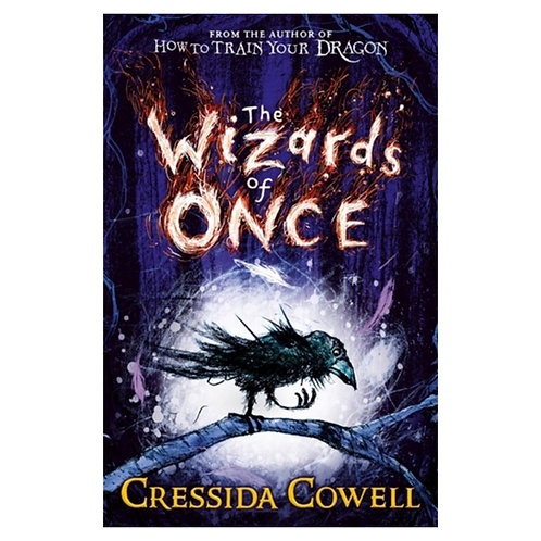 The Wizards of Once : Book 1 - Cressida Cowell