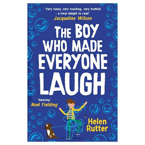 The Boy Who Made Everyone Laugh -Helen Rutter