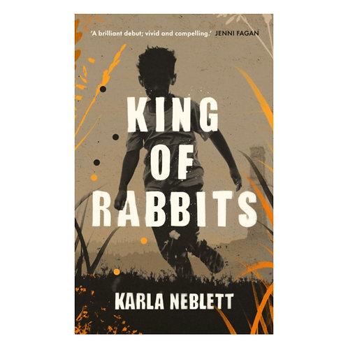 King of Rabbits - Karla Neblett
