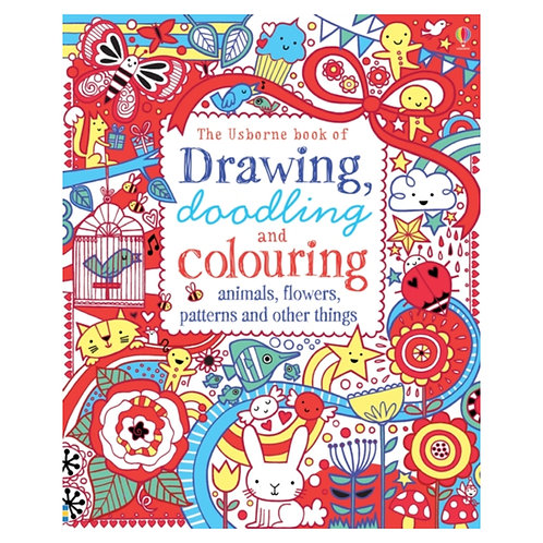 Drawing, Doodling & Colouring : Animals, Flowers, Patterns and Other Things