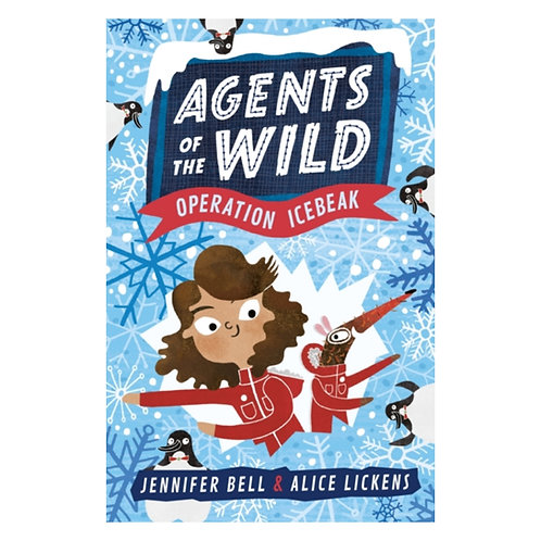 Agents of the Wild 2: Operation Icebeak - Jennifer Bell