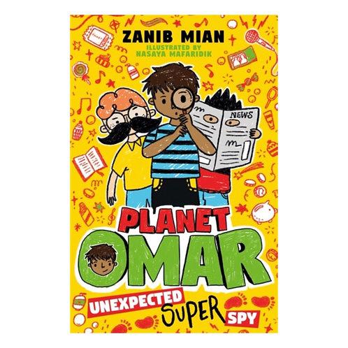 Planet Omar: Unexpected Super Spy - Zanib Mian