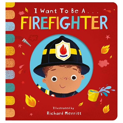 Want to be a Firefighter - Becky Davies