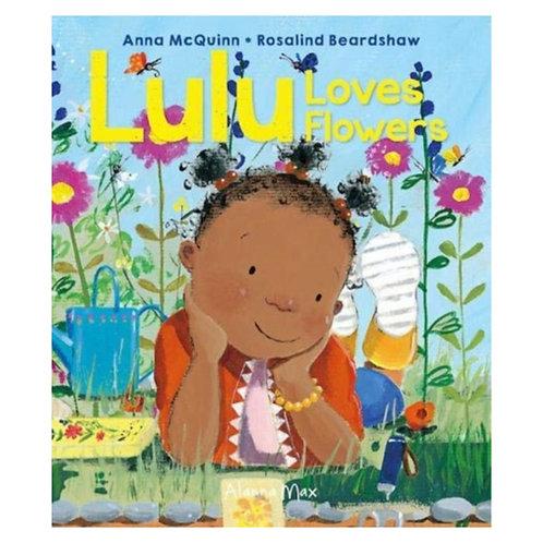 Lulu Loves Flowers - Anna McQuinn