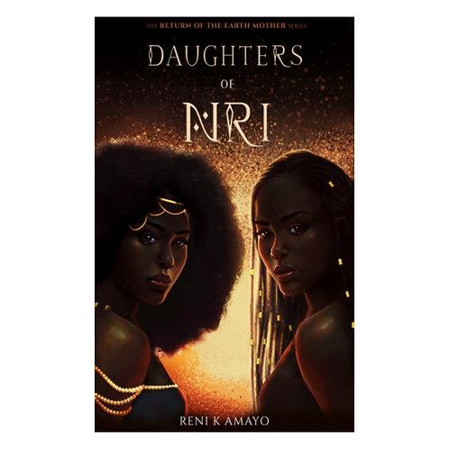 Daughters of Nri - Reni K. Amayo