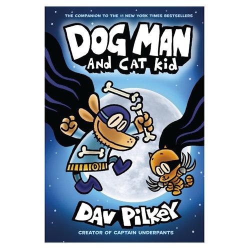 Dog Man: Dog Man and Cat Kid - Dav Pilkey