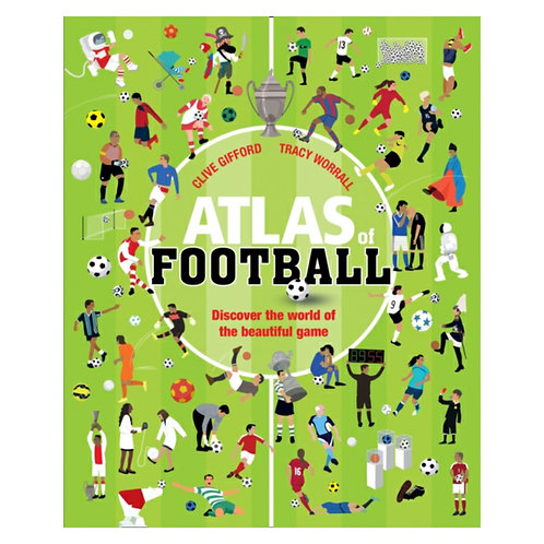 Atlas of Football - Clive Gifford