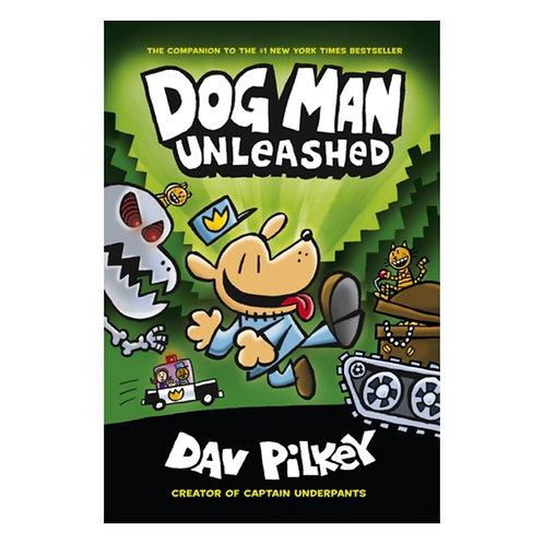 Dog Man: Unleashed - Dav Pilkey