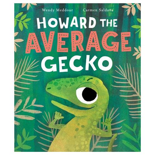 Howard the Average Gecko - Wendy Meddour
