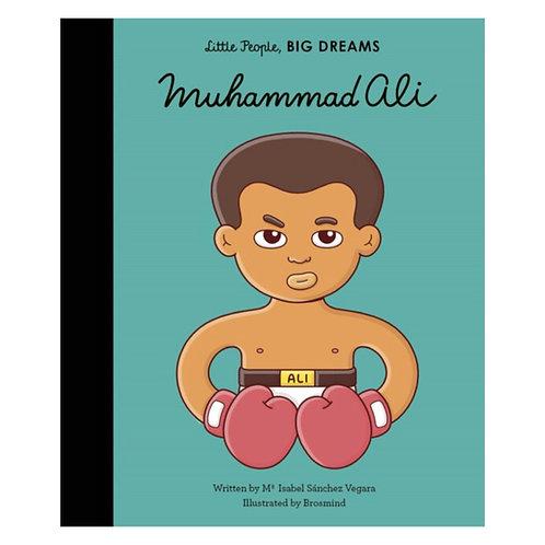 Little People, Big Dreams: Muhammad Ali - Maria Isabel Sanchez Vegara