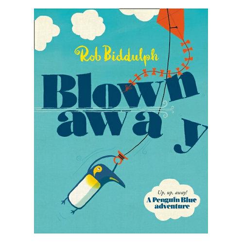 Blown Away - Rob Biddulph