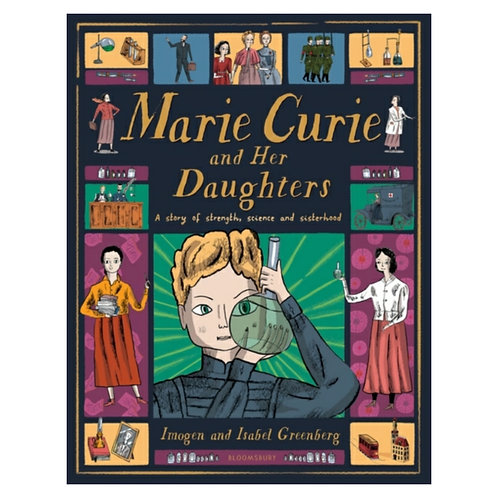 Marie Curie and Her Daughters - Imogen Greenberg