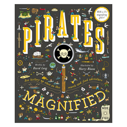 Pirates Magnified - David Long & Harry Bloom
