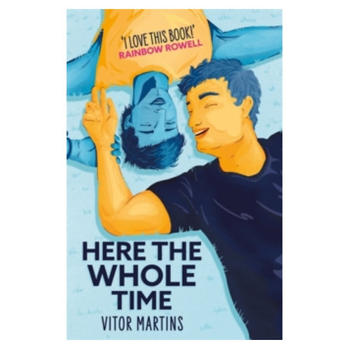 Here the Whole Time - Vitor Martins