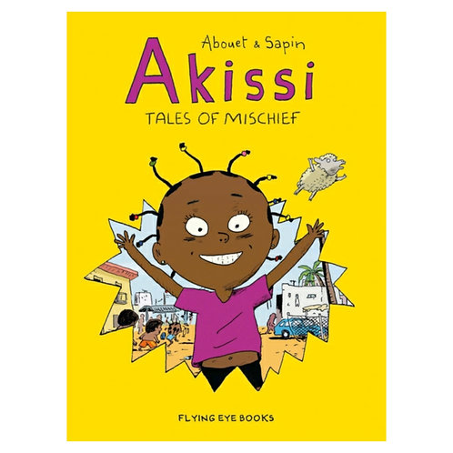 Akissi: Tales of Mischief - Marguerite Abouet & Mathieu Sapin