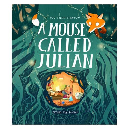 A Mouse Called Julian - Joe Todd-Stanton