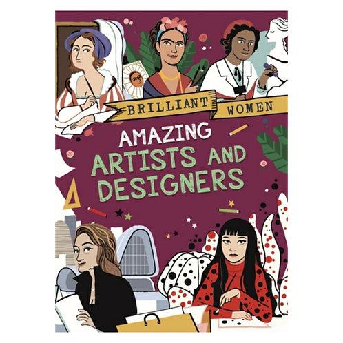 Brilliant Women: Amazing Artists and Designers - Georgia Amson-Bradshaw