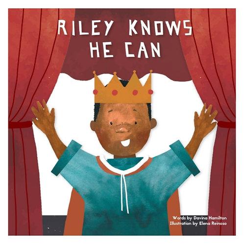 Riley Knows He Can - Davina Hamilton & Elena Reinoso