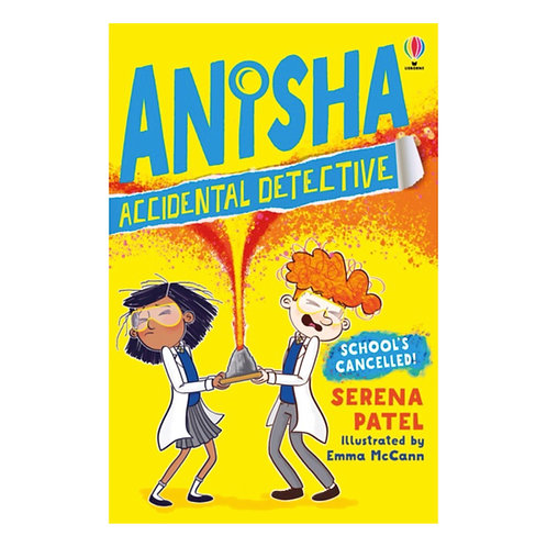 Anisha, Accidental Detective: School's Cancelled - Serena Patel