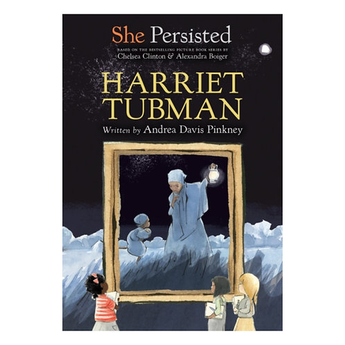 She Persisted : Harriet Tubman - Andrea Davis Pinkney