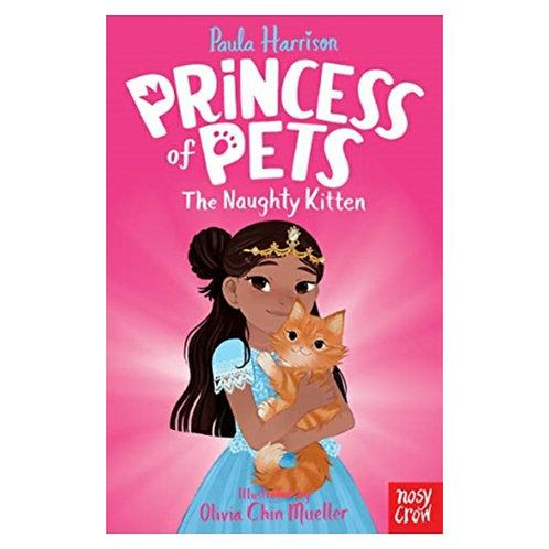 Princess of Pets: The Naughty Kitten -Paula Harrison