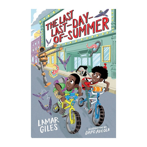 The Last Last-Day-of-Summer - Giles Lamar Giles