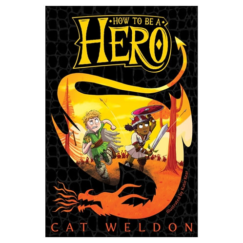 How to Be a Hero - Cat Weldon