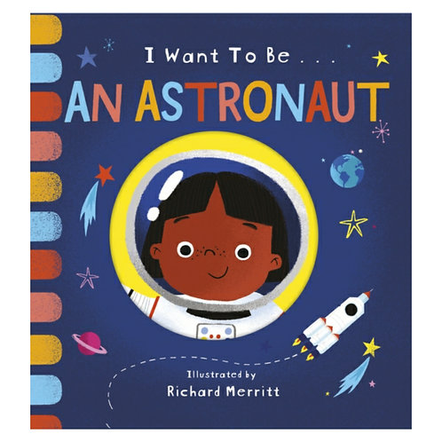 I Want to be an Astronaut -Becky Davies