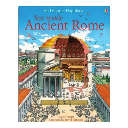 See Inside Ancient Rome - Katie Daynes