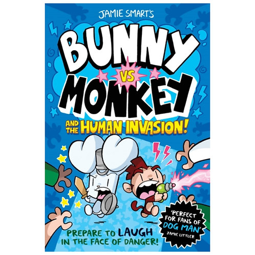 Bunny vs Monkey: The Human Invasion - Jamie Smart