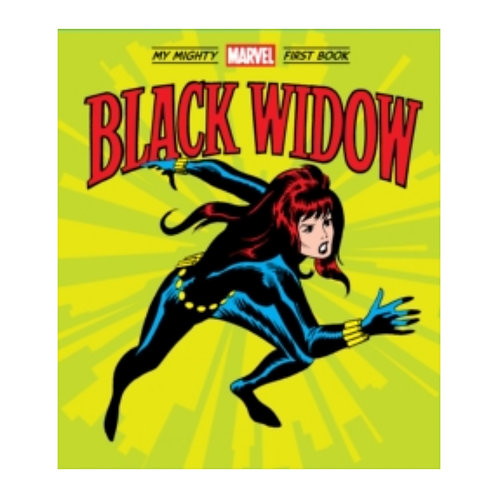 Black Widow : My Mighty Marvel First Book